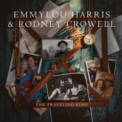 The Traveling Kind - {Emmylou Harris} + {Rodney Crowell}