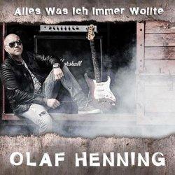 Alles, was ich immer wollte - Olaf Henning