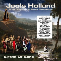 Sirens Of Song - {Jools Holland} + his Rhythm And Blues Orchestra