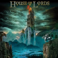 Indestructible - House Of Lords