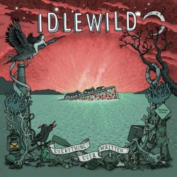 Everything Ever Written - Idlewild
