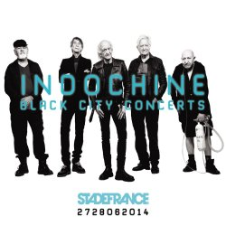 Black City Concerts - Indochine