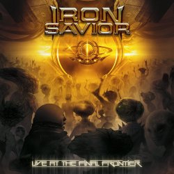 Live At The Final Frontier - Iron Savior