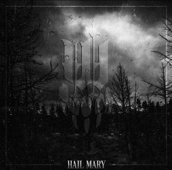 Hail Mary - Iwrestledabearonce