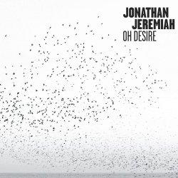 Oh Desire - Jonathan Jeremiah