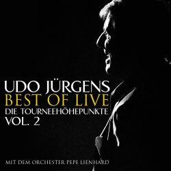 Best Of Live - Die Tourneeh�hepunkte - Vol. 2 - Udo J�rgens
