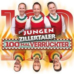 100 Mal verrückter - Jungen Zillertaler