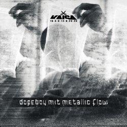 Dopeboy mit Metallic Flow - Kaisa