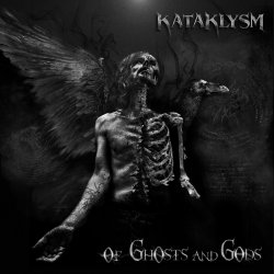 Of Ghosts And Gods - Kataklysm
