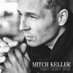 Einer dieser Tage - Mitch Keller