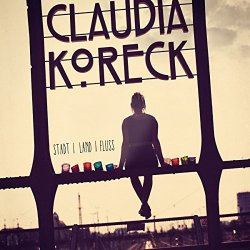 Stadt, Land, Fluss - Claudia Koreck