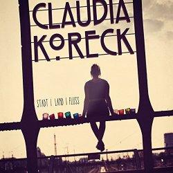 Stadt, Land, Fluss - Claudia Koreck