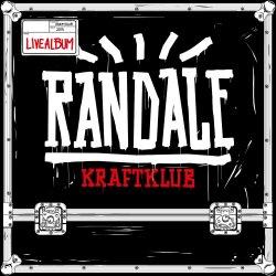 Randale - Kraftklub