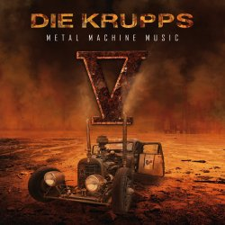 Metal Machine Music - Krupps