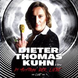 Im Auftrag der Liebe - live - {Dieter Thomas Kuhn} + Band