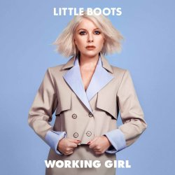 Working Girl - Little Boots