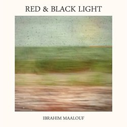 Red And Black Light - Ibrahim Maalouf