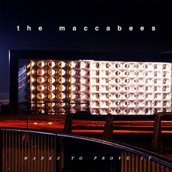 Marks To Prove It - Maccabees