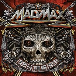 Thunder, Storm And Passion - Mad Max