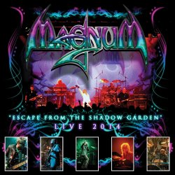 Escape From The Shadow Garden - Live - Magnum