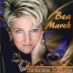 Verlorene Träume - Bea Marek