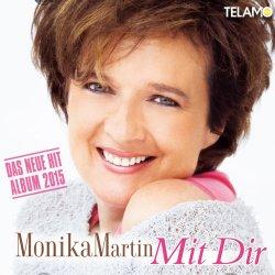 Mit Dir - Monika Martin