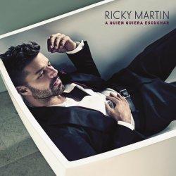A quien queira eschuchar - Ricky Martin