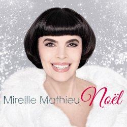 Mireille Mathieu Noel - Mireille Mathieu
