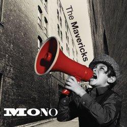 Mono - Mavericks