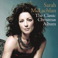 The Classic Christmas Album - Sarah McLachlan