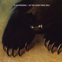 Let The Good Times Roll - JD McPherson