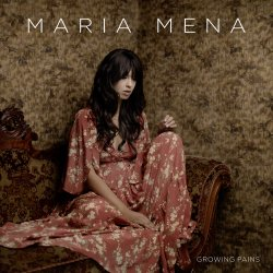 Growing Pains - Maria Mena