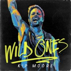 Wild Ones - Kip Moore
