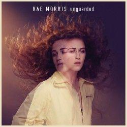 Unguarded - Rae Morris