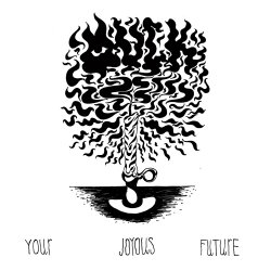 Your Joyous Future - Muck (02)