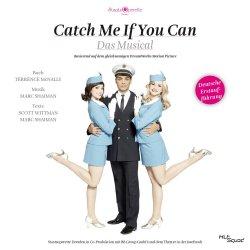 Catch Me If You Can - Das Musical - Deutsche Erstaufführung - Musical