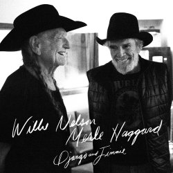 Django And Jimmie - {Willie Nelson} + {Merle Haggard}