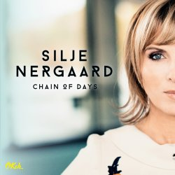 Chain Of Days - Silje Nergaard