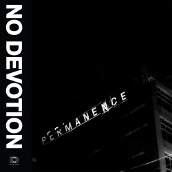 Permanence - No Devotion