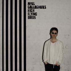 Chasing Yesterday - Noel Gallagher