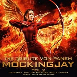 Die Tribute von Panem - Mockingjay Teil 2 - Soundtrack