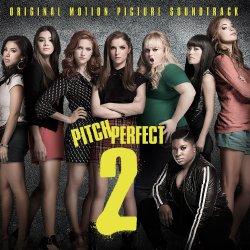 Pitch Perfect 2 - Soundtrack