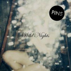 Wild Nights - Pins