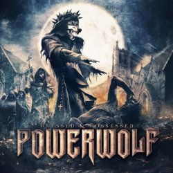 Blessed And Posessed - Powerwolf