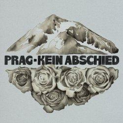 Kein Abschied - Prag