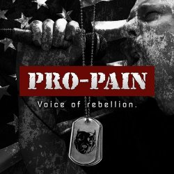 Voice Of Rebellion - Pro-Pain