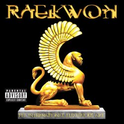 Fly International Luxurious Art - Raekwon