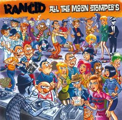 All The Moonstompers - Rancid