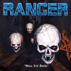 Where Evil Dwells - Ranger