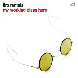 My Working Class Hero - Rantala, Iiro